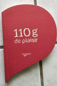 """Livre cadeau """"110 g de plaisir"""", De Vecchi, 2012 comme neuf"""