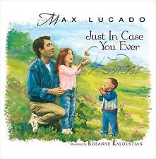 Just in Case You Ever Wonder BOOK by Max Lucado Collectors NEW Edition