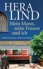 Mein Mann, seine Frauen und ich von Hera Lind (2018, Taschenbuch)