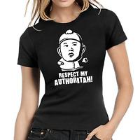 Respect my Authoritah Kim Jong-Un Cartman Satire Comedy Fun Damen Girlie T-Shirt