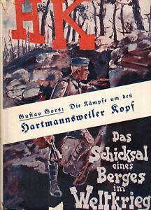 Goes, Hartmannsweiler Kopf Kämpfe (Unter d Stahlhelm Bd 2 Erster Weltkrieg) 1930