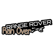 Range Rover Ran Over Stick Person Sticker Decal 4x4 4WD Funny Ute #6855EN