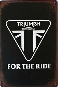 Triumph For The Ride Motorcycle Metal Garage Sign Wall Plaque Vintage mancave