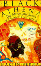 Black Athena: The Afroasiatic Roots of Classical Civilization, Vol 1: The Fabri