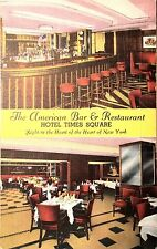 Vintage Postcard of The American Bar & Restaurant, Hotel Times Square, K4322