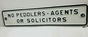 VINTAGE NO PEDDLERS AGENTS OR SOLICITORS OLD EMBOSSED METAL SIGN