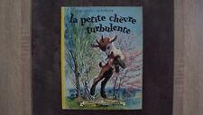 La petite chèvre turbulente - Collection Farandole 1964