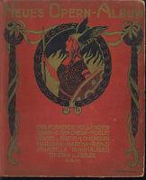Neues Opern-Album herausgegeben von Robert Klaass - gebunden, sehr alt
