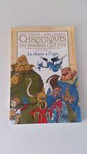 Chroniques Du Marais Qui Pue T.1 ; La Chasse A L'ogre - Stewart & Riddell