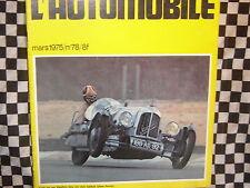 FANATIQUE AUTO n°78 1975/ MERCEDES 300 SL / DELFOSSE / AJS / RENAULT1998-1914