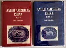 Anglo-American China Part I & Part II Sam Laidacker 1954 2 Volumes