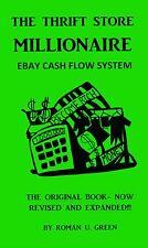 THRIFT STORE MILLIONAIRE EBAY AUCTION CASH FLOW SYSTEM book - WORLD FAMOUS!!!!!!