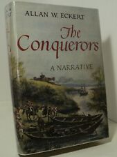 The Conquerors by Allan W Eckert - Second printing - 1970 - signed