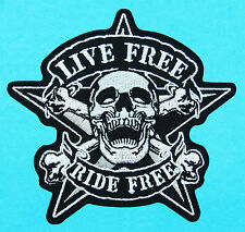 LIVE FREE RIDE FREE Death Skull & Crossbones Biker Embroidered Iron/Sew on Patch