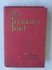 Marah Ellis Ryan  THE TREASURE TRAIL  Illustrated A. C. McClurg c. 1918