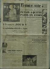 France-Soir (1- août 1945) PETAIN A QUITTE PARIS EN AVION