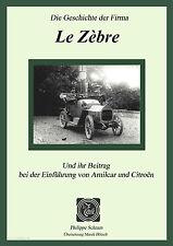 e-Buch: Das Epos der Firma Le Zebre and sein Beitrag bei der Einfuhrung Citroen