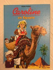CAROLINE EN EGYPTE, Pierre Probst, 1993