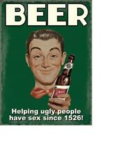 Metal Beer Helping Ugly People have Sex Classic Sign Plaque Gift Man Cave