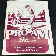More details for vintage 1983 pro-am troon welbeck golf club sunday 7th august lochgreen booklet