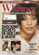 GLOBE SPECIAL REPORT WHITNEY 1 YEAR AFTER THE LOSS OF A LEGEND (2013) FREE SHIP