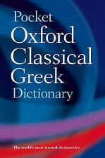 The Pocket Oxford Classical Greek Dictionary by Oxford University Press (Paperback, 2002)