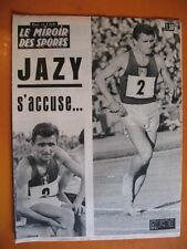 Miroir des Sports 1096-13/9/1965- Jazy s'accuse -Pierre Colnard, 18 mètres 04