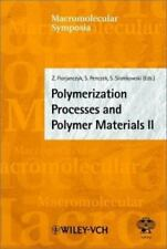 Polymerization Processes and Polymer Materials by Zbigniew Florjanczyk