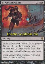 Ill-Gotten Gains (Unverdiente Reichtümer) Conspiracy Magic