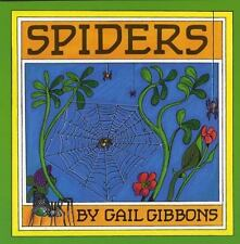 SPIDERS (Brand New Paperback Version) Gail Gibbons