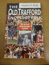 1993 Paperback Book: Manchester United, The Old Trafford Encyclopedia, An A-Z Of