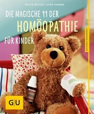 Die magische 11 der Homöopathie für Kinder 2013/14 Sommer Reichelt UNGELESEN