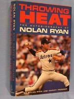 Throwing Heat: The Autobiography of Nolan Ryan by Nolan Ryan, Harvey Frommer