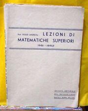 Andreoli LEZIONI DI MATEMATICHE SUPERIORI 1951-1952 Istituto Ed del Mezzogiorno