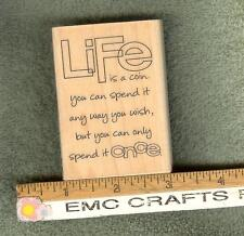 """""""LIFE IS A COIN""""~ RUBBER STAMP~STAMPABILITIES~ GR1170"""