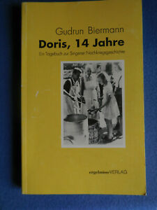 Doris, 14 Jahre = Ein Tagebuch zur Singener Nachkriegsgeschichte =