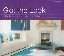 New, Get the Look: How to be a Stylist in Your Own Home, Tanqueray, Rebecca, Boo