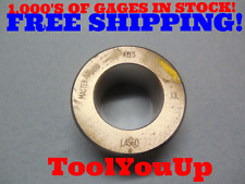 1.4560 CLASS XX SMOOTH BORE RING GAGE 1.453125 + .002875 OVERSIZE 1 29/64 MACHIN