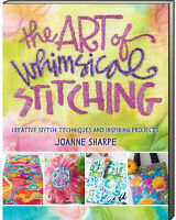 Art of Whimsical Stitching Creative Stitch Techniques Joanne Sharpe (Paperback)