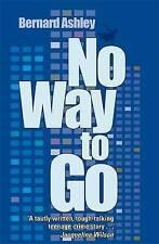 Ashley, Bernard, No Way to Go, Very Good Book