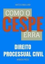 Teste-A-Prova: Como o Cespe Erra: Direito Processual Civil by Mateus Maellard...