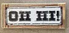 "Ojai ""Oh Hi"" California Horse Ranch USA Vintage Style Metal Sign Home Decor USA"
