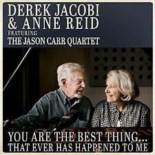 Derek Jacobi and Anne Reid Featuring Jason Carr Quartet You Are The Best Thing