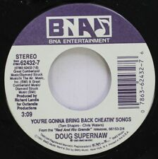 Country Color Vinyl 45 Doug Supernaw - You'Re Gonna Bring Back Cheatin' Songs /