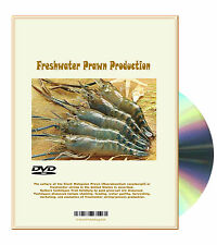 Introduction to Freshwater Prawn Production - Shrimps hatchery to pond grow-out