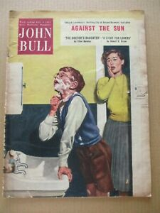"""A  Vintage copy of the  """"JOHN BULL"""" weekly Magazine – (W/E. July 2nd. 1955)."""
