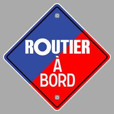 LES ROUTIERS SYMPAS ROUTIER A BORD CAMION TRUCK 12cm AUTOCOLLANT STICKER RA130
