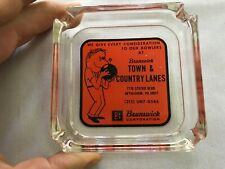 Brunswick Town & Country Lanes Vintage Glass Ashtray, Bethlehem, Pa.