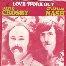 7inch DAVID CROSBY & GRAHAM NASHlove work outHOLLAND EX/VG++ (S2613)