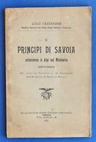 Vaccarone CAI  I Principi di Savoia attraverso le Alpi nel Medioevo - ed. 1902